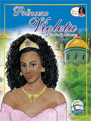 Princesa Violeta, de Veralinda Menezes