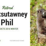 Retired 'Punxsutawney Phil' Predicts 2016 Winter