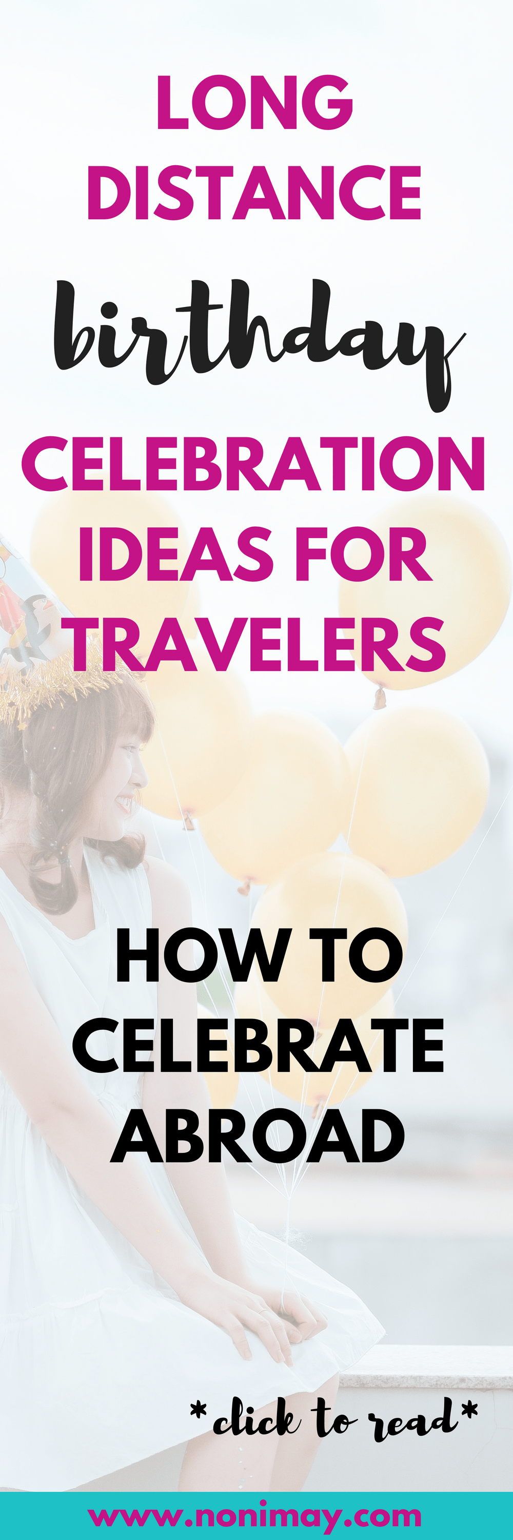 Long distance birthday celebration ideas for travelers