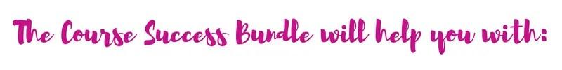 course success bundle includes