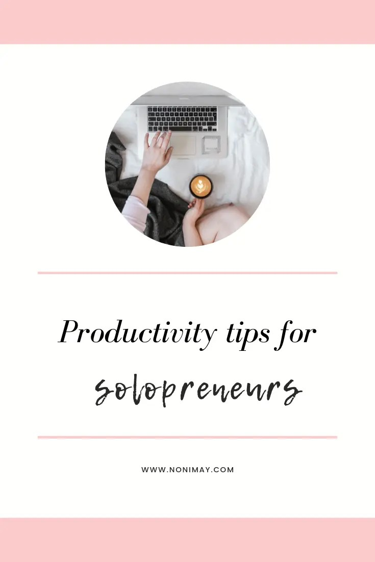 Productivity tips for solopreneurs
