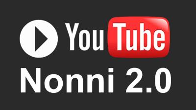 YouTube Nonni 2.0