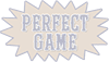 Perfect game light graphic
