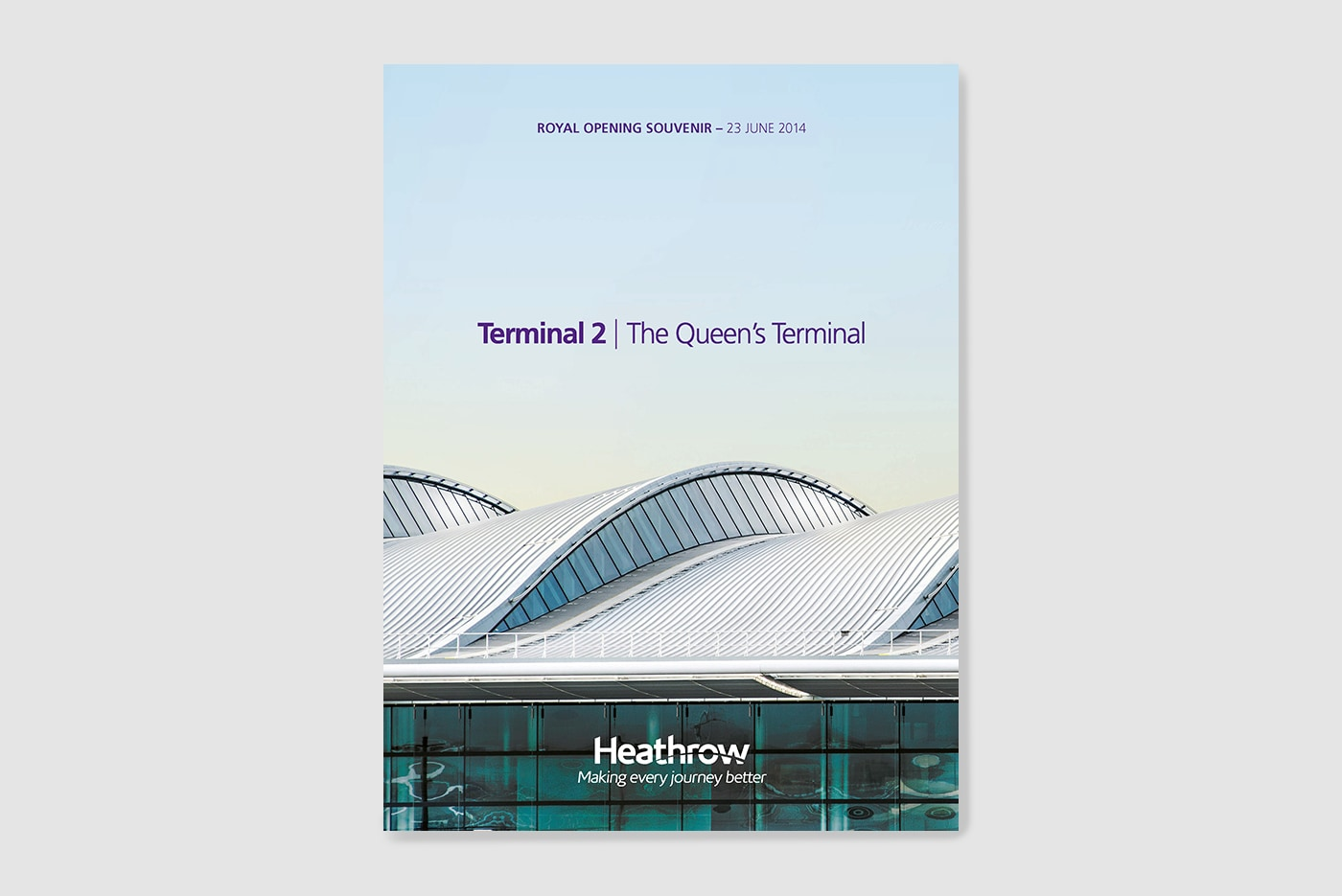 Heathrow Terminal 2 opening