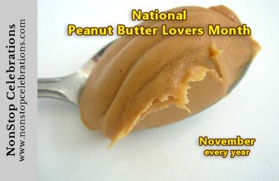 National Peanut Butter Lovers Month happens every November