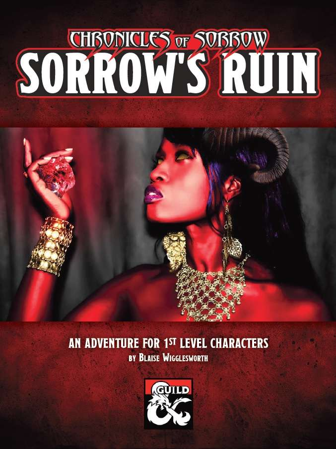 Sorrow's Ruin by Blaise Wigglesworth