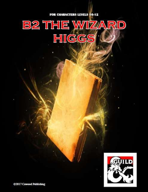 The Wizard Higgs