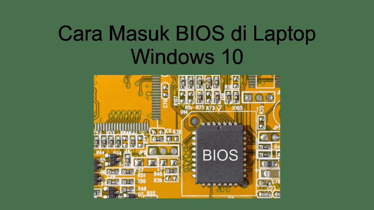 cara masuk bios laptop/PC windows 10
