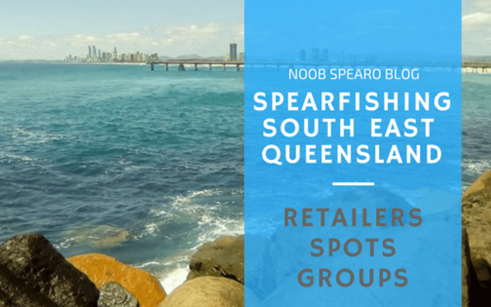 Southern Queensland Spearfishing FAQ - Noob Spearo