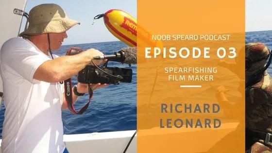 NSP:003 Richard Leonard Exceptional Spearfishing Film Maker