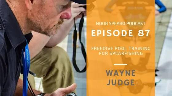 NSP:087 Wayne Judge Spearfishing Training