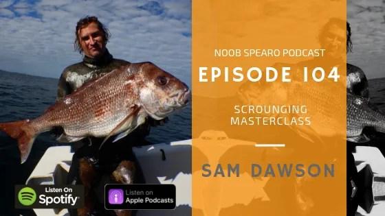 NSP:104 Sam Dawson Scrounging Masterclass