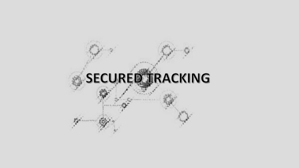 SECURED TRACK TRACE