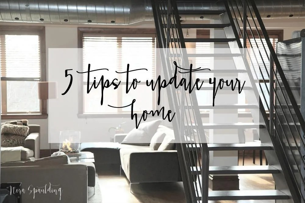 5 tips to update your home