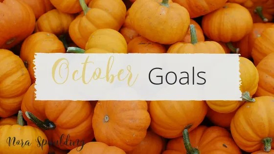 October Goals and Intentions