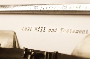 words last will and testament written on typewriter