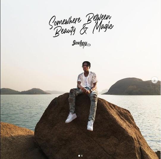 Joeboy – Somewhere Between Beauty & Magic Album MP3/ZIP Download