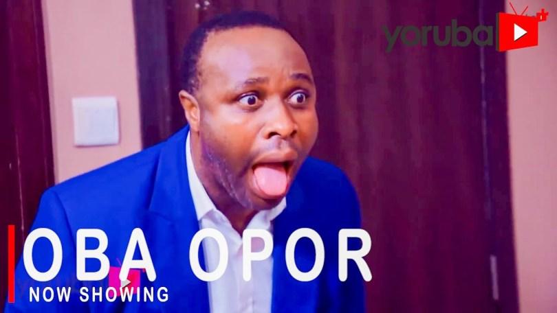 Oba Opor Latest Yoruba Movie 2021 Drama