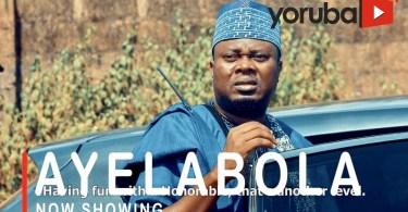 Ayelabola Latest Yoruba Movie 2021 Drama