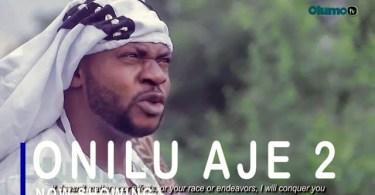 Onilu Aje 2 Latest Yoruba Movie 2021 Drama