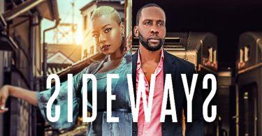 Sideways - Nollywood Movie