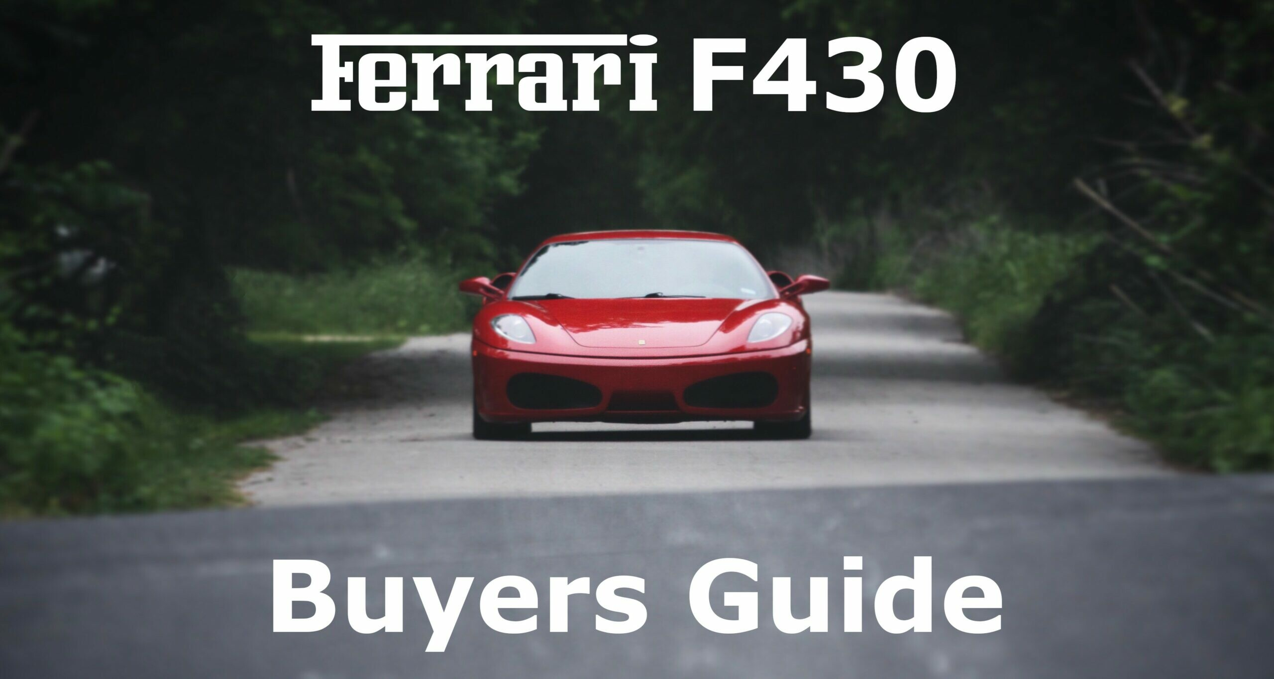 Ferrari F430 Buyers Guide Pdf Download Normal Guy Supercar
