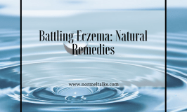 Battling Eczema: Natural Remedies