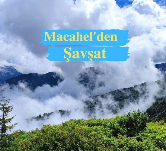 Haftasonu Macahel'den Şavşat'a