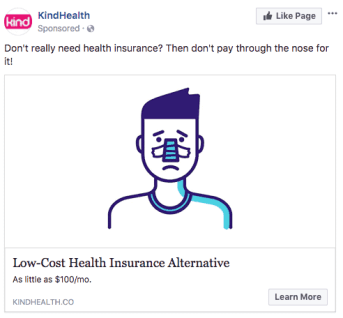 """shows a man with a broken nose, and the ad says, """"Don't really need health insurance? Don't pay through the nose for it."""""""