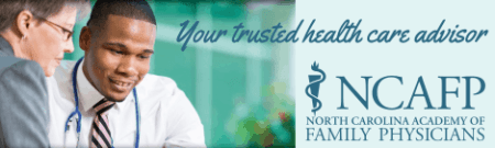 NC Academy of Family Physicians. Your trusted health care advisor.