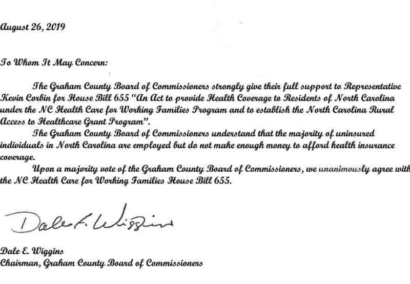 """Shows text supporting Medicaid expansion that reads: The Graham County Commissioners strongly give their full support to Representative Kevin Corbin for House Bill 655... The Graham County Board of Commissioners understand that the majority of uninsured inividuals in North Carolina are employed, but do not make enough money to afford health insurance coverage."""""""