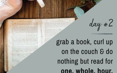 Mindfulness Challenge Day 2: Read for One Hour