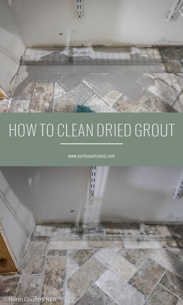 How to Clean Dried Grout from Tile | North Country Nest