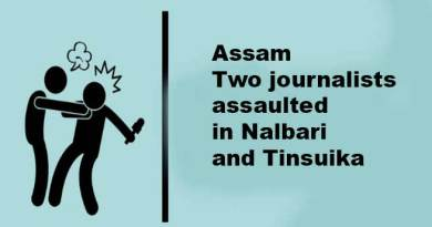 Assam: two journalists assaulted in Nalbari and Tinsuika