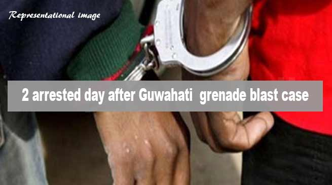 Assam:  2 arrested day after Guwahati  grenade blast case