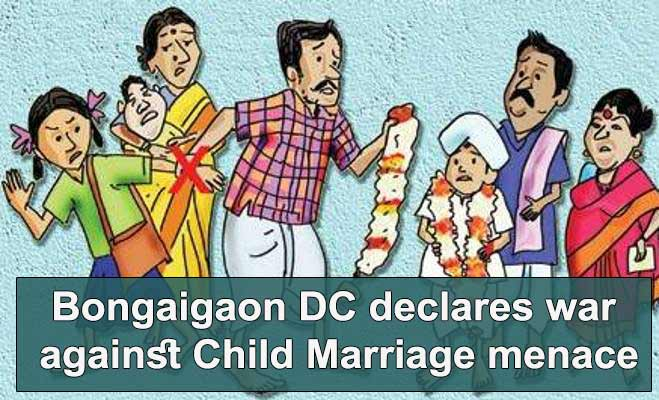 Assam: Bongaigaon DC declares war against Child Marriage menace