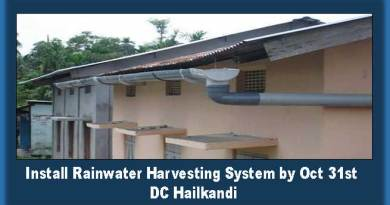 Assam: Install Rainwater Harvesting System by Oct 31st- DC Hailkandi
