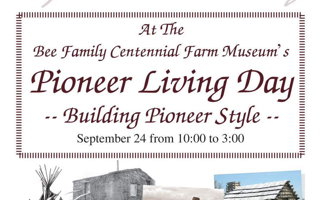 Building Pioneer Style – Pioneer Living Day 2016 | Sponsor Event |