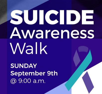 Suicide Awareness Walk Sept 9 @ 9 am