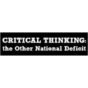 Image result for bumper sticker critical thinking