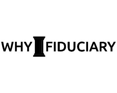 WhyFiduciary.com