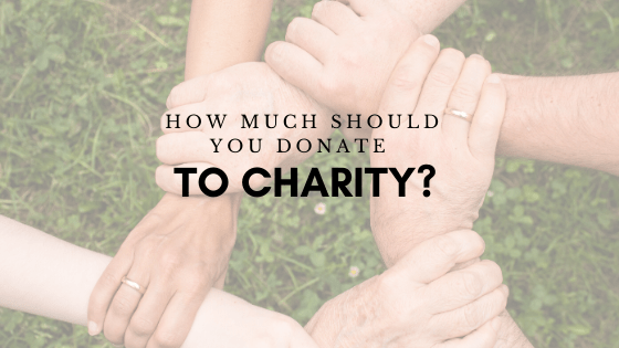 How Much Should You Donate To Charity?