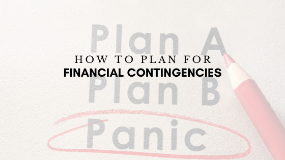 How to Plan for Financial Contingencies