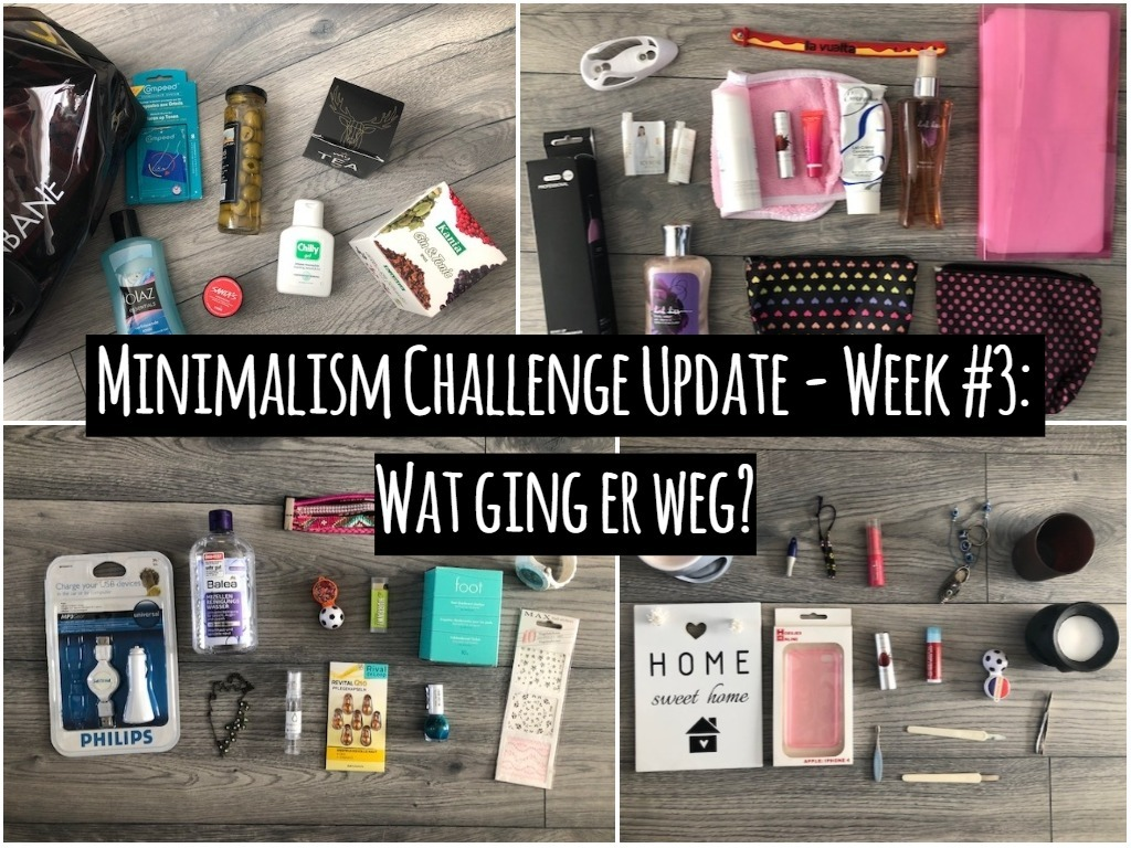 Minimalism Challenge Update – Week #3: Wat deed ik weg?