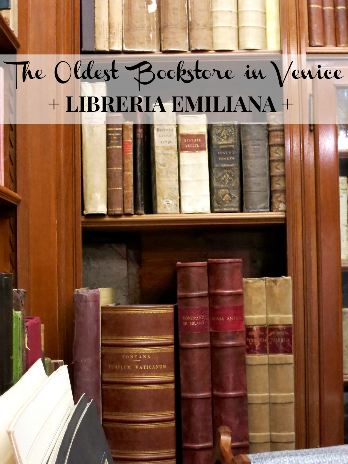 The Oldest Bookstore in Venice Libreria Emiliana