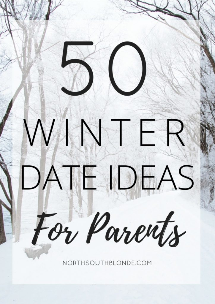 50 Romantic Winter Date Ideas for Parents