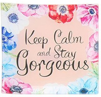 Square Dish large - Keep Calm and Stay Gorgeous