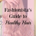 everything you need to know for your healthiest hair