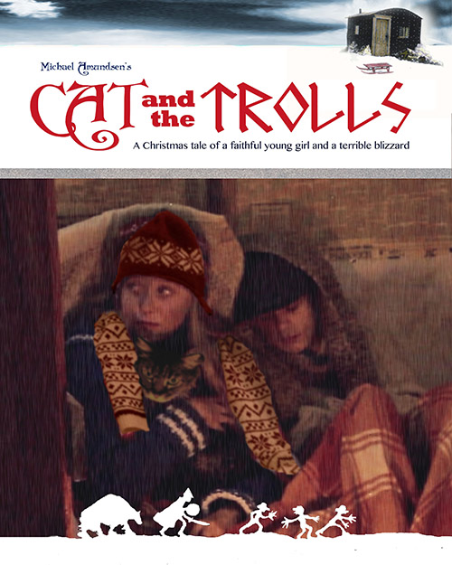 """Photo courtesy of Michael Amundsen A movie poster for """"Cat and the Trolls."""""""