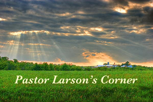 Pastor Larsons Corner